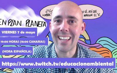 #EnPlanPlaneta Nuevo Programa en Twitch