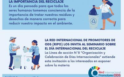 Para celebrar el Día Internacional del Reciclaje ¿Te interesa dar a conocer tus experiencias, proyectos, iniciativas relacionadas con el ODS 12, meta 12.5 y 12.8 ?